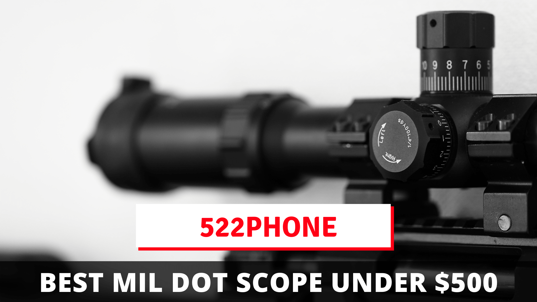 Best Mil Dot Scope Under $500